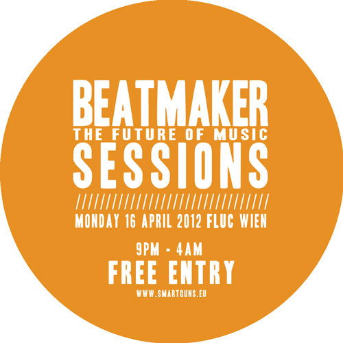 Beatmaker Sessions 16_04_2012 Fluc Wien