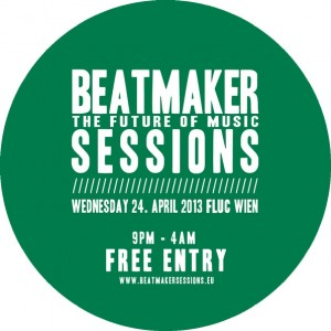 Beatmaker Sessions 24.04.2013