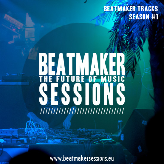 Beatmaker Tracks Season #1